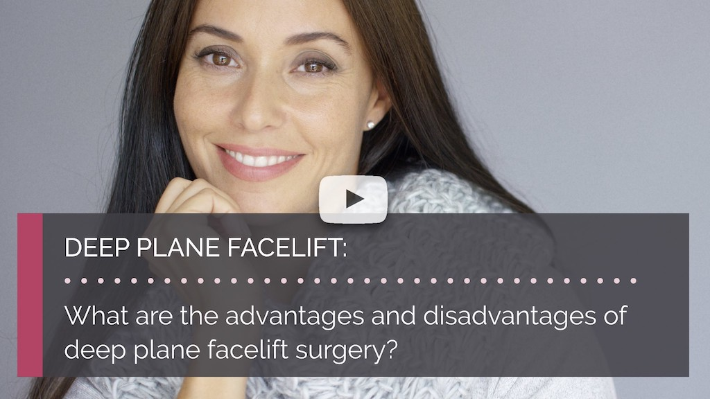 What are the advantages and disadvantages of deep plane facelift surgery british face clinic mrinal supriya london